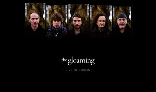 Free Download: The Gloaming - Live in Dublin EP